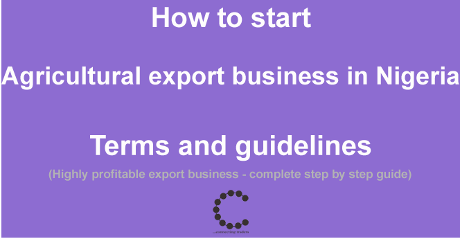 How to export agricultural product in Nigeria, terms and guidelines